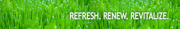 Refresh. Renew. Revitalize.